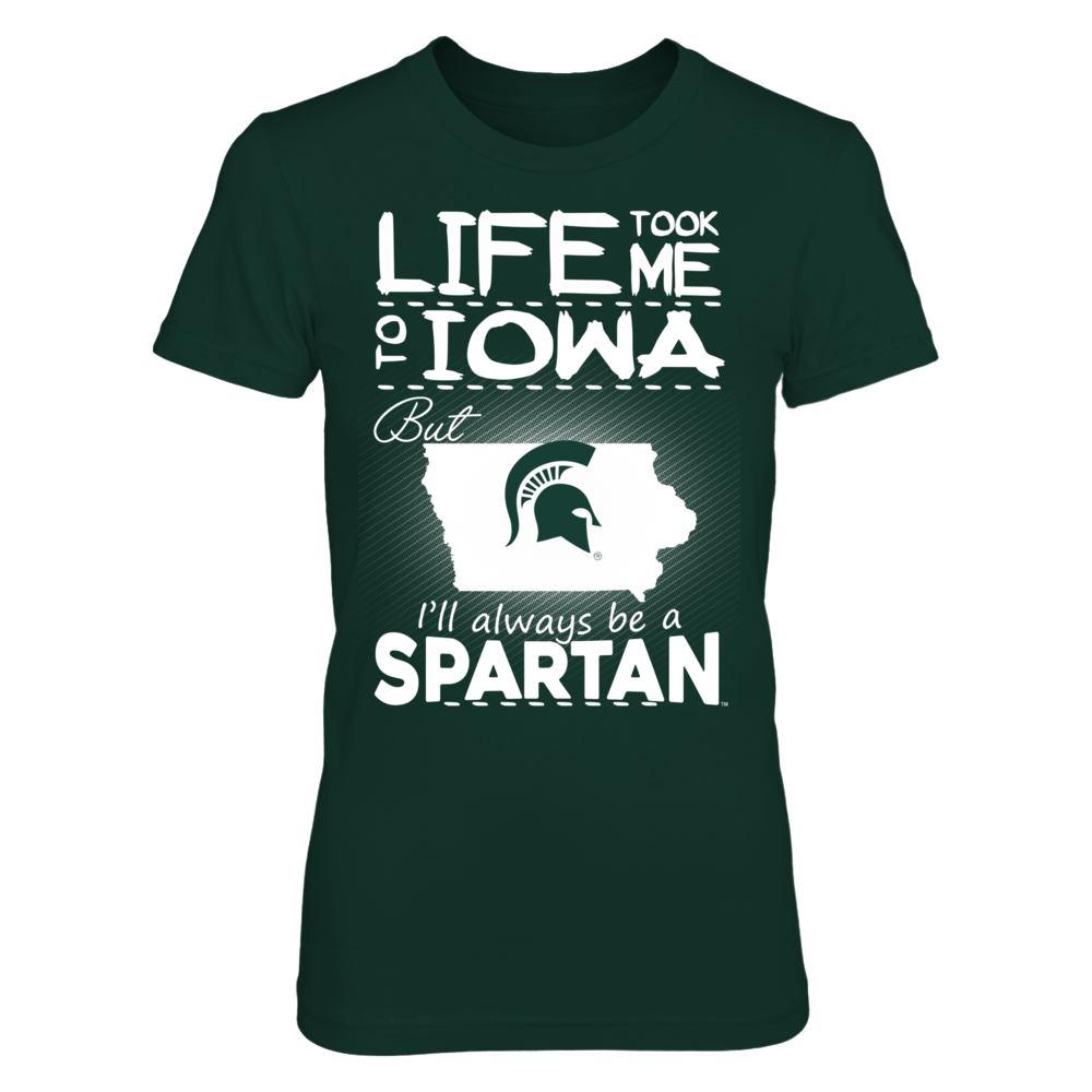 Michigan State Spartans - Life Took Me To Iowa Front picture