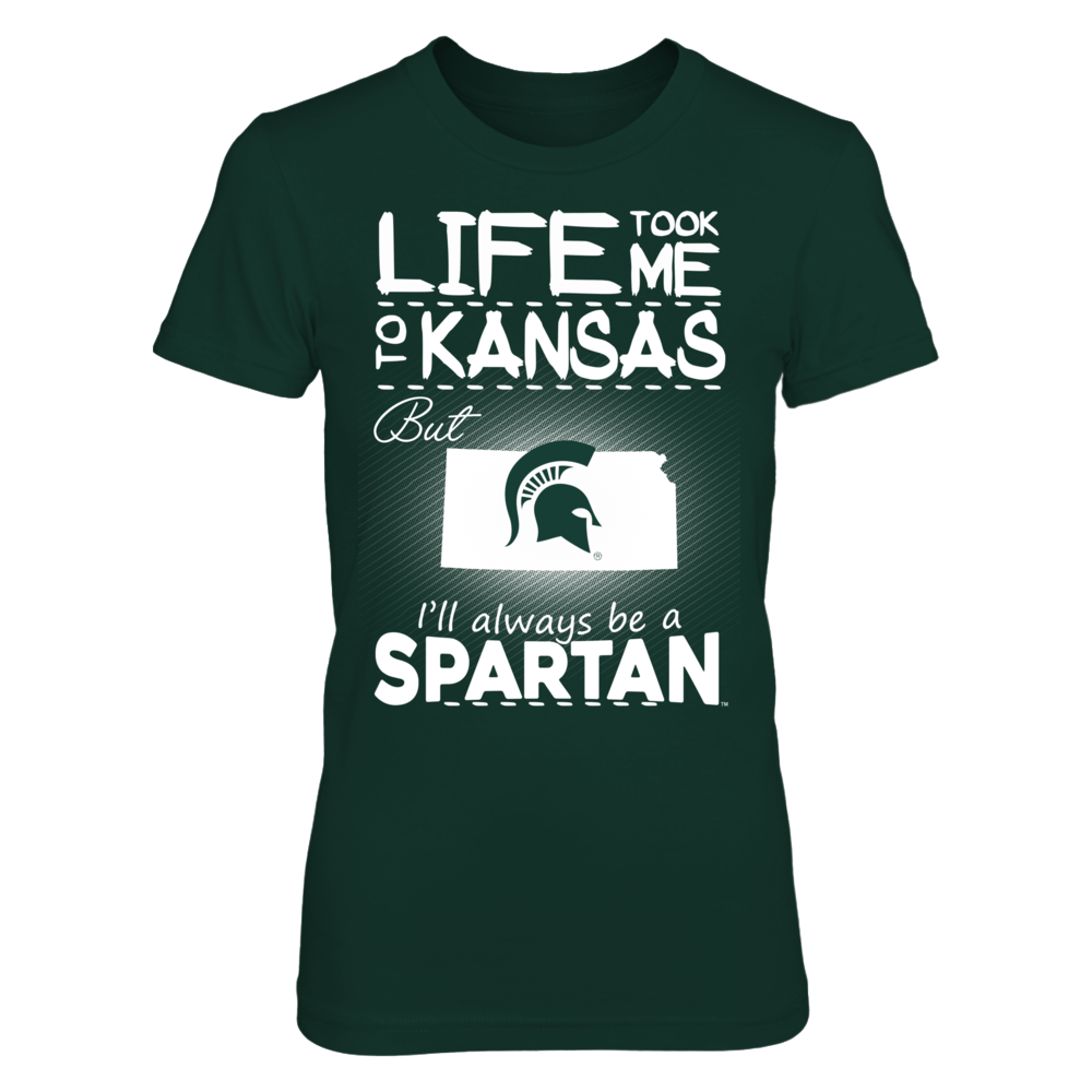 Michigan State Spartans - Life Took Me To Kansas Front picture