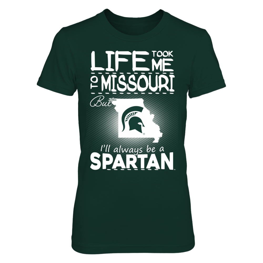 Michigan State Spartans - Life Took Me To Missouri Front picture