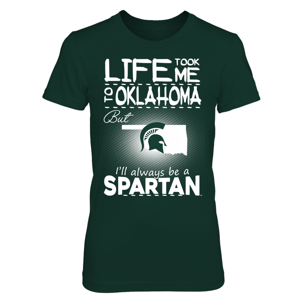 Michigan State Spartans - Life Took Me To Oklahoma Front picture