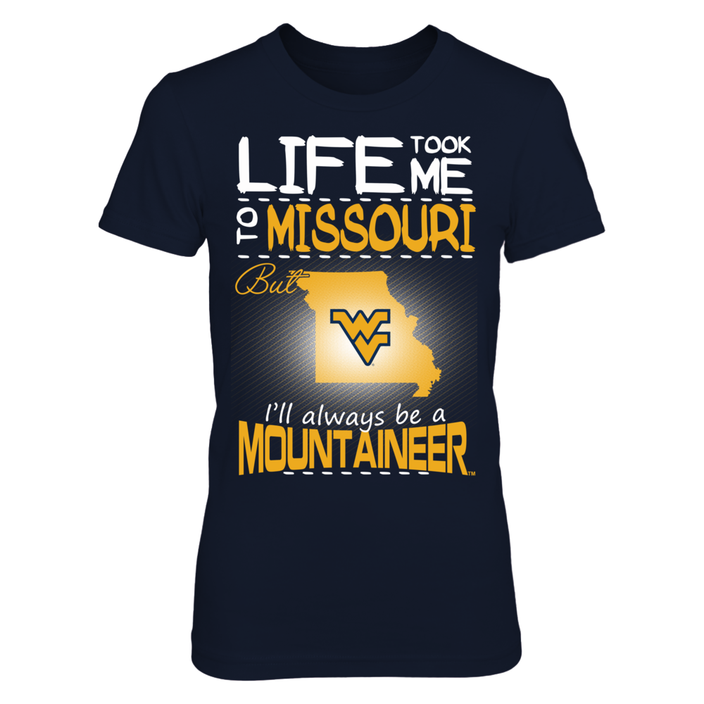 West Virginia Mountaineers - Life Took Me To Missouri Front picture