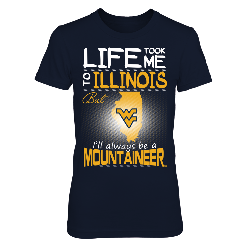 West Virginia Mountaineers - Life Took Me To Illinois Front picture