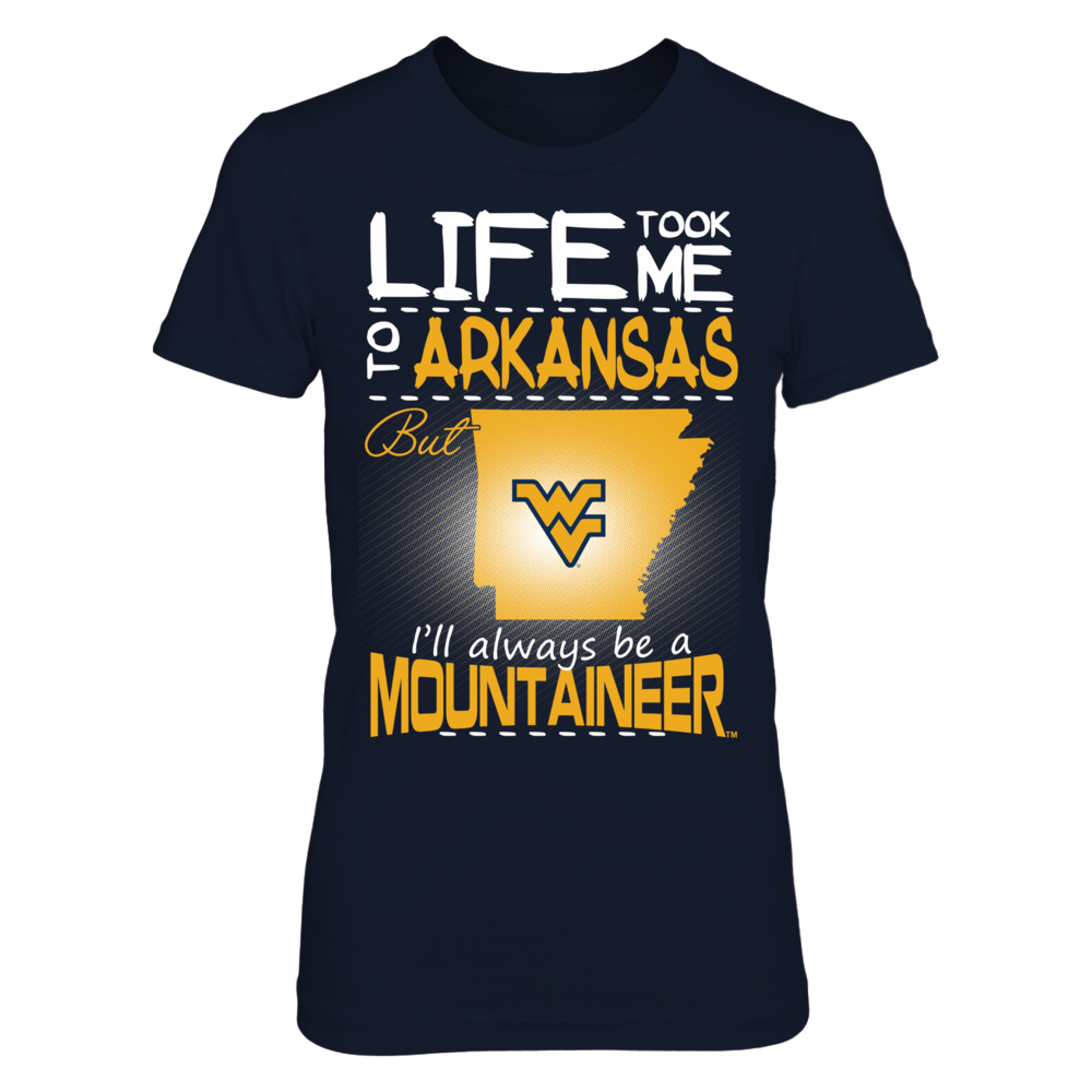 West Virginia Mountaineers - Life Took Me To Arkansas Front picture