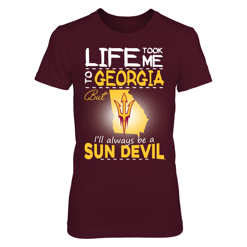 Arizona State Sun Devils - Life Took Me To Georgia Front picture