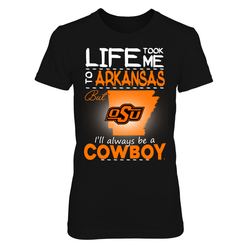 Oklahoma State Cowboys - Life Took Me To Arkansas Front picture