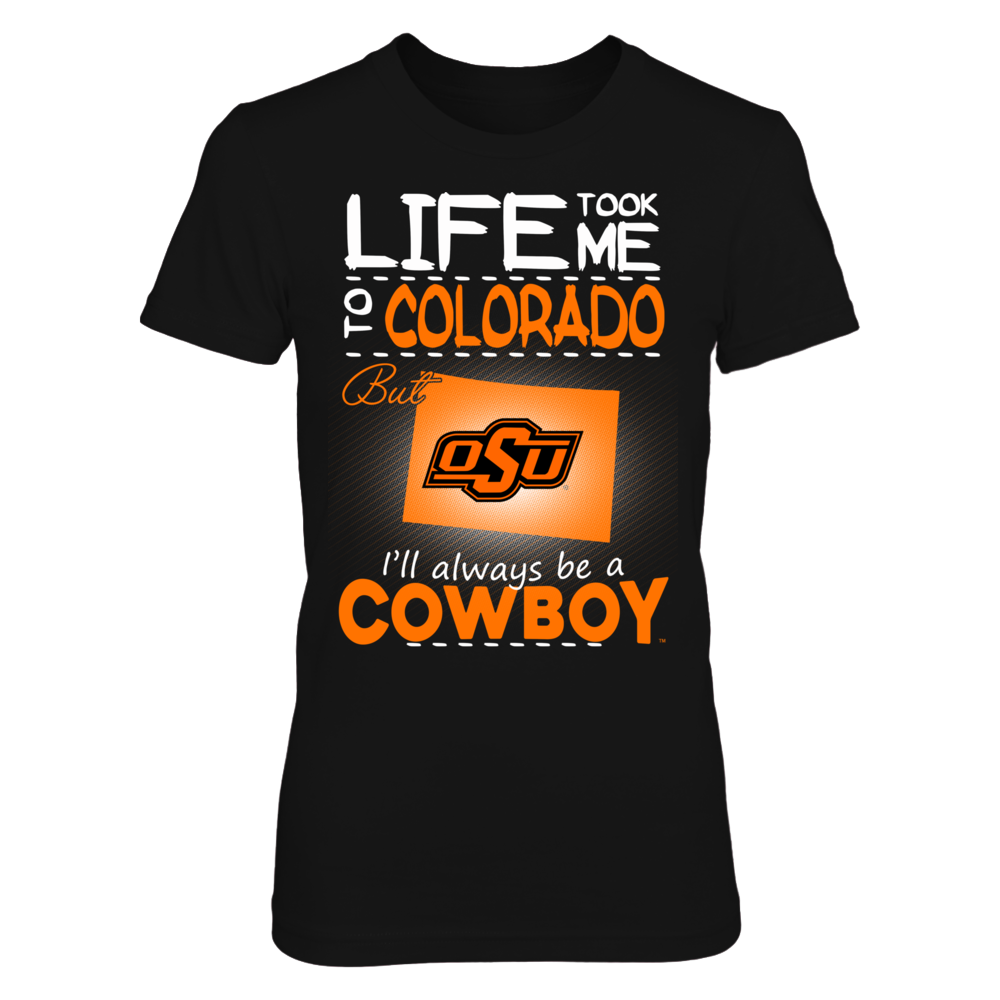Oklahoma State Cowboys - Life Took Me To Colorado Front picture