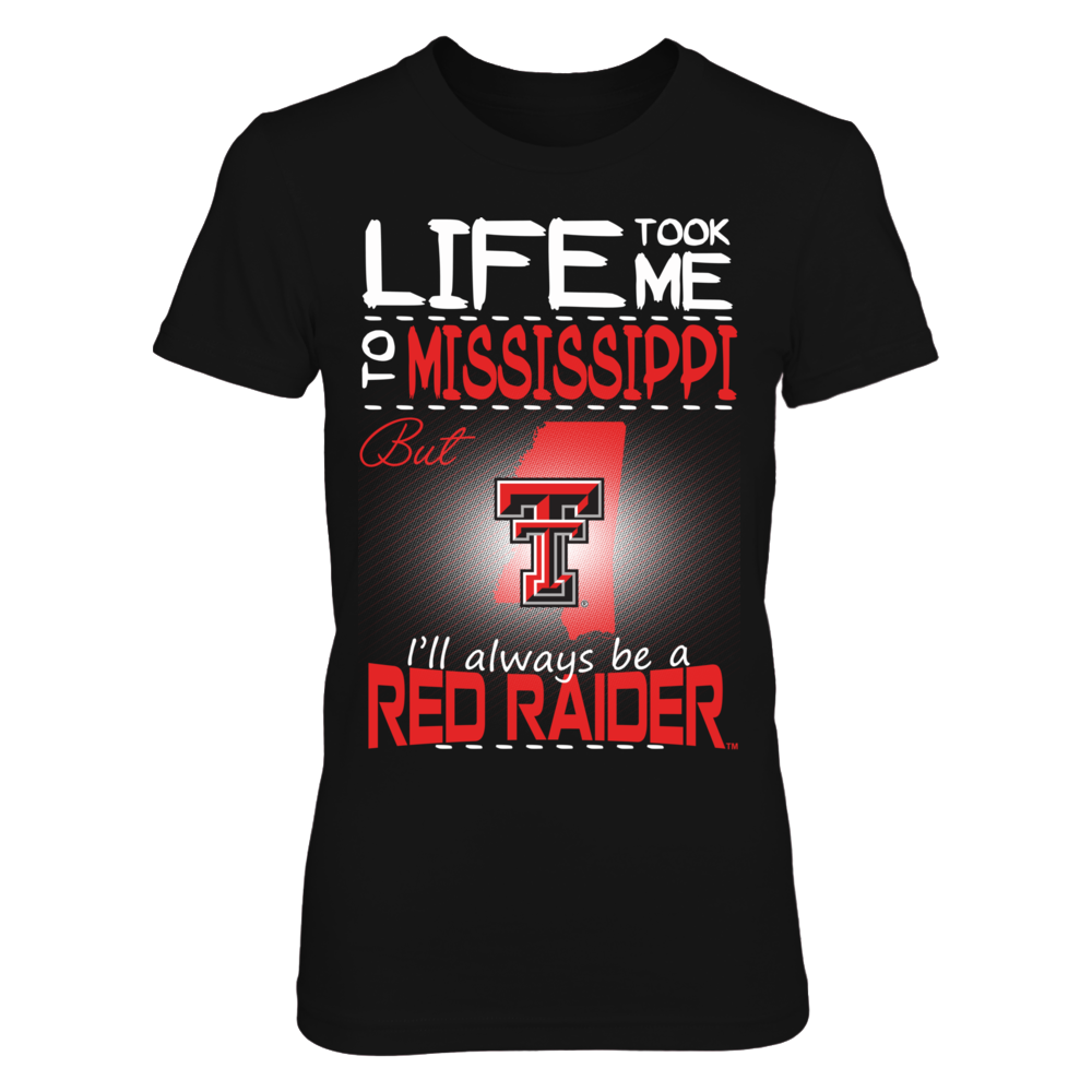 Texas Tech Red Raiders - Life Took Me To Mississippi Front picture