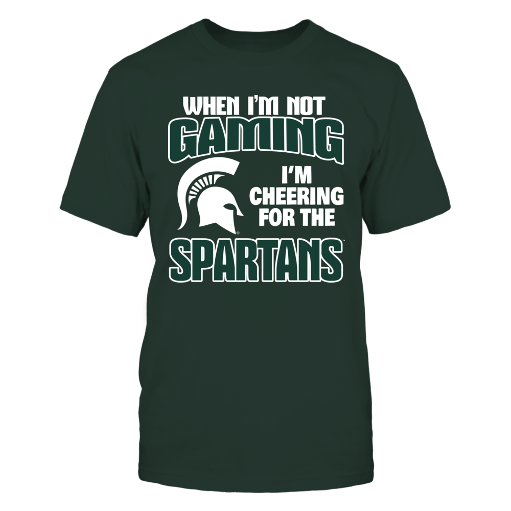 When I'm Not Gaming - Michigan State Spartans Front picture