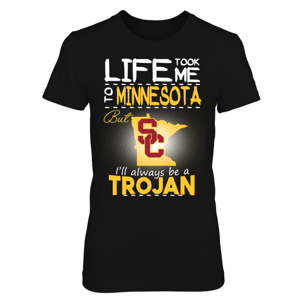 USC Trojans - Life Took Me To Minnesota Front picture