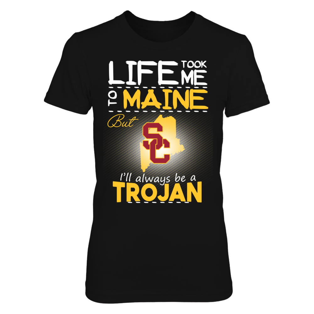 USC Trojans - Life Took Me To Maine Front picture