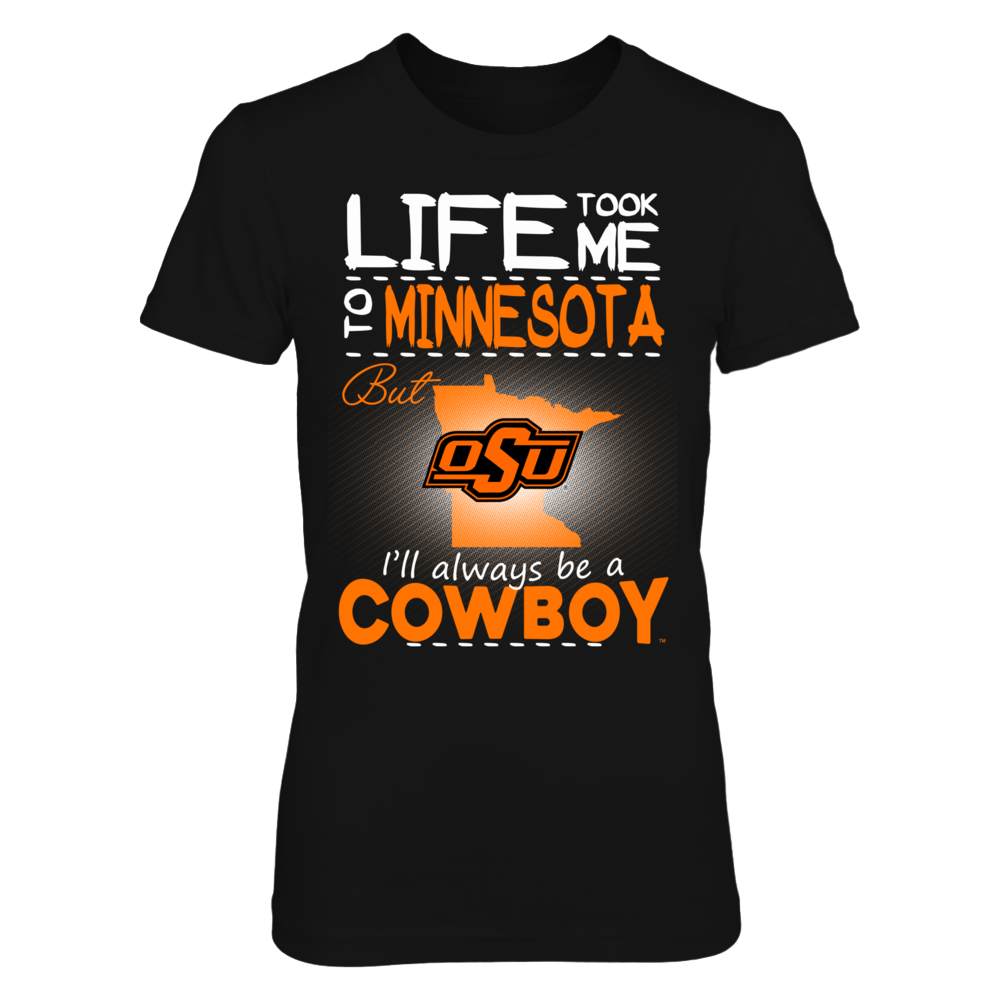 Oklahoma State Cowboys - Life Took Me To Minnesota Front picture