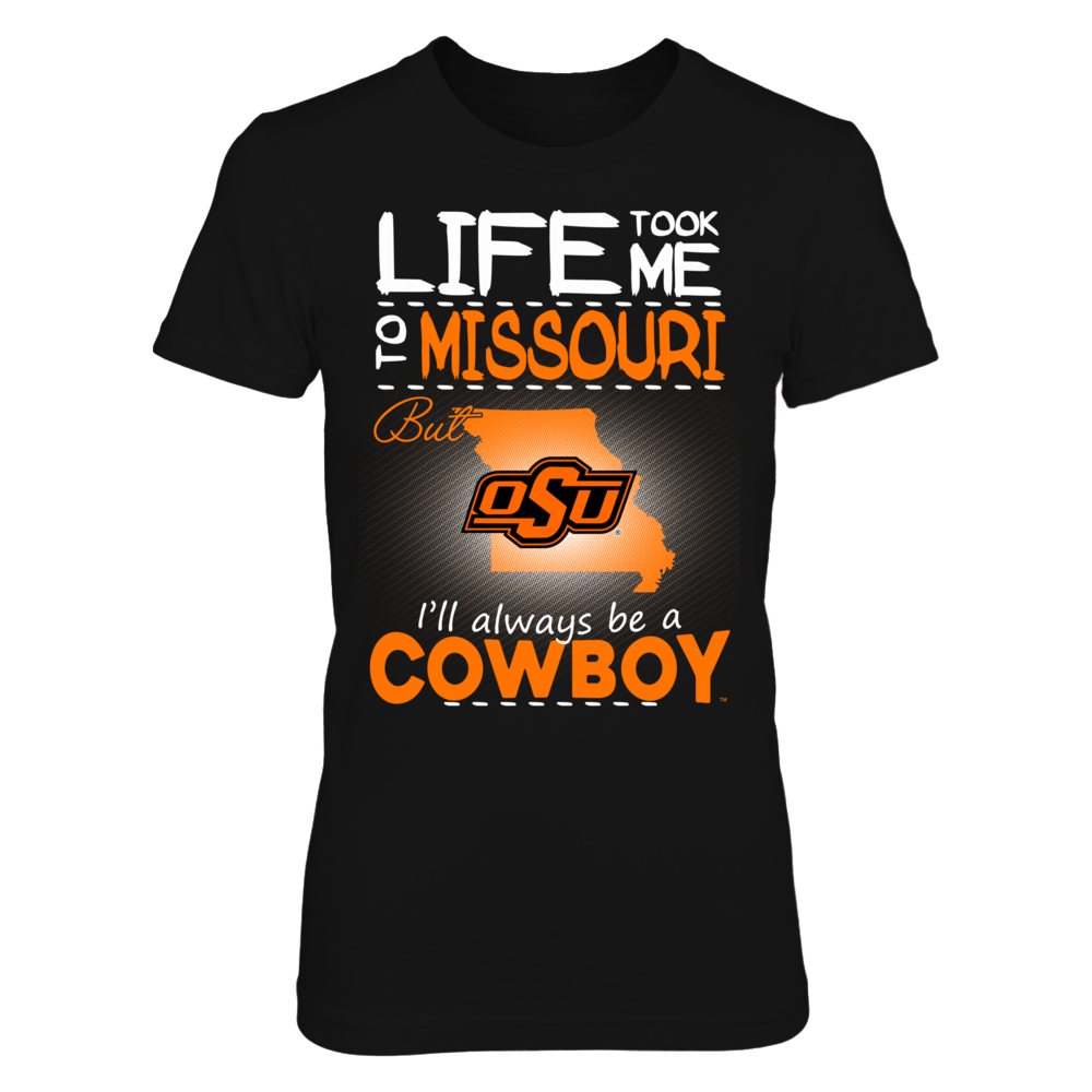 Oklahoma State Cowboys - Life Took Me To Missouri Front picture