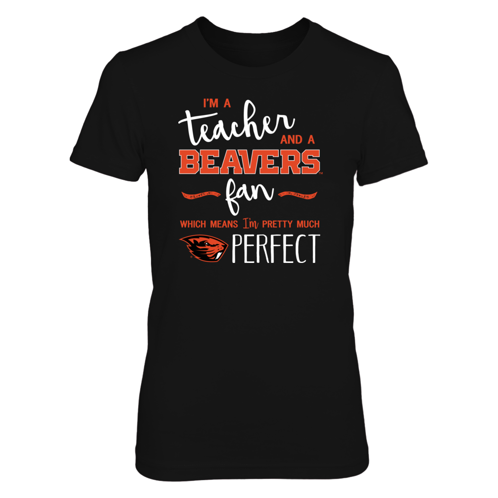 Perfect Teacher Oregon State Beavers Fan T-Shirt | Tank | Hoodie Front picture