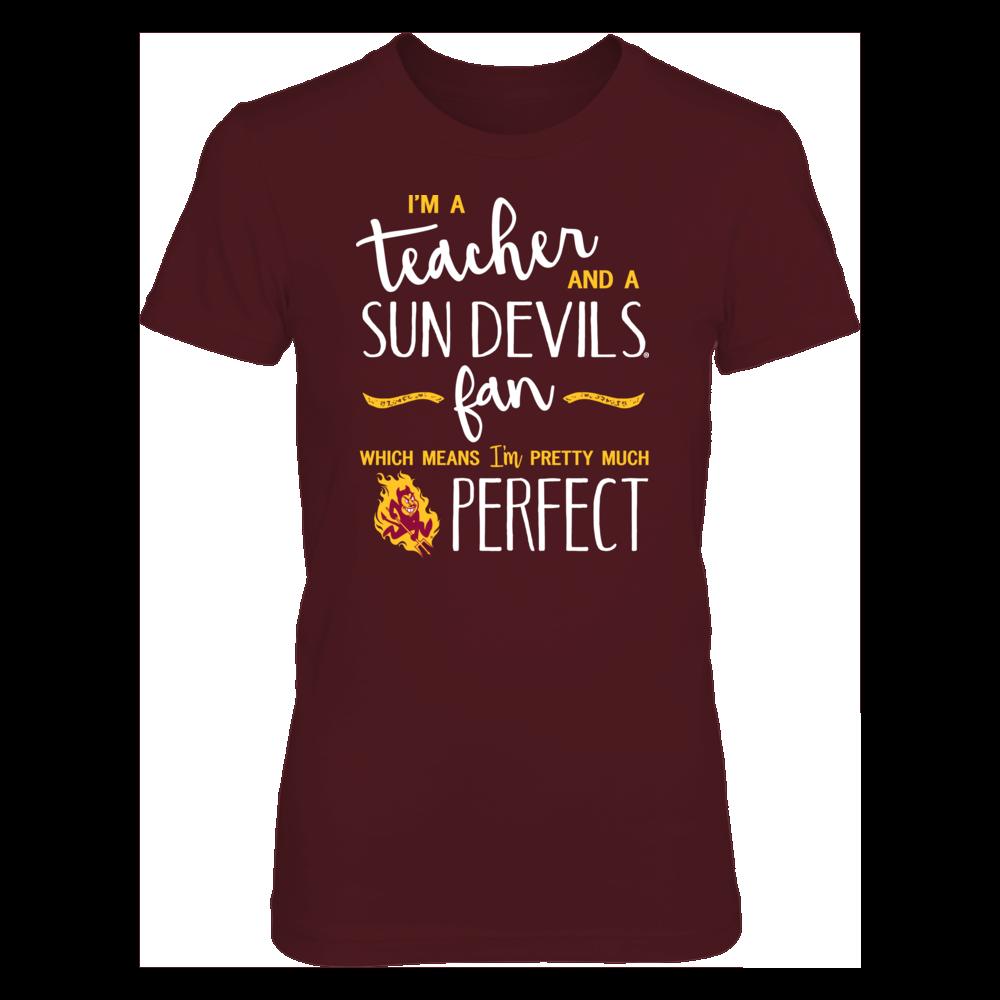 Perfect Teacher Arizona State Sun Devils Fan T-Shirt | Tank | Hoodie Front picture