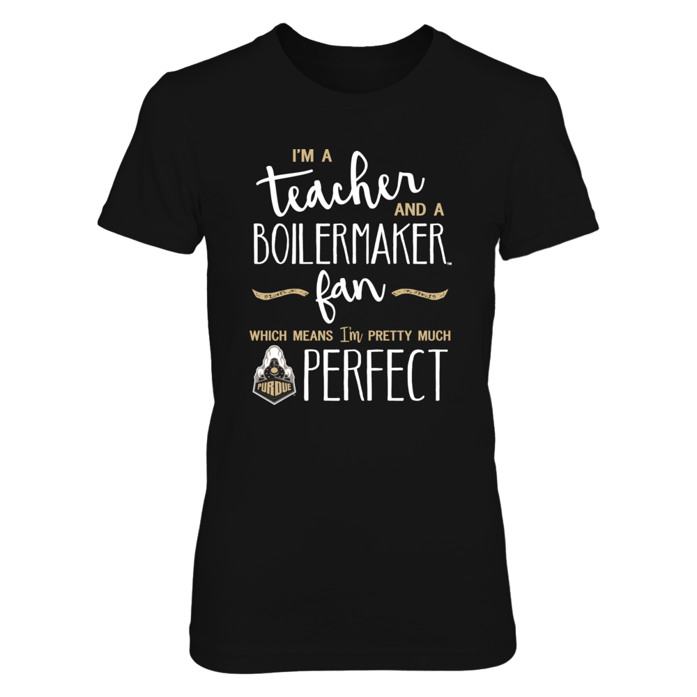 Perfect Teacher Purdue Boilermakers Fan T-Shirt | Tank | Hoodie Front picture