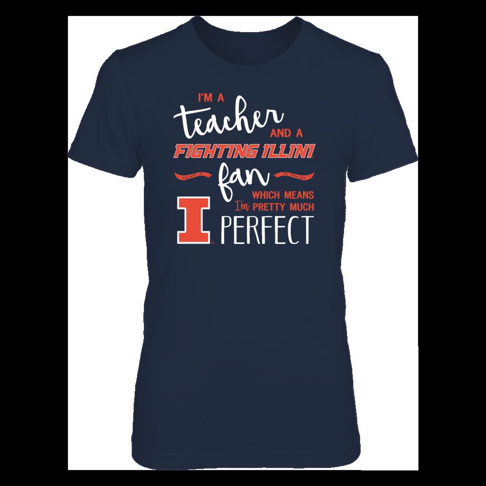 Perfect Teacher Illinois Fighting Illini Fan T-Shirt   Tank   Hoodie Front picture