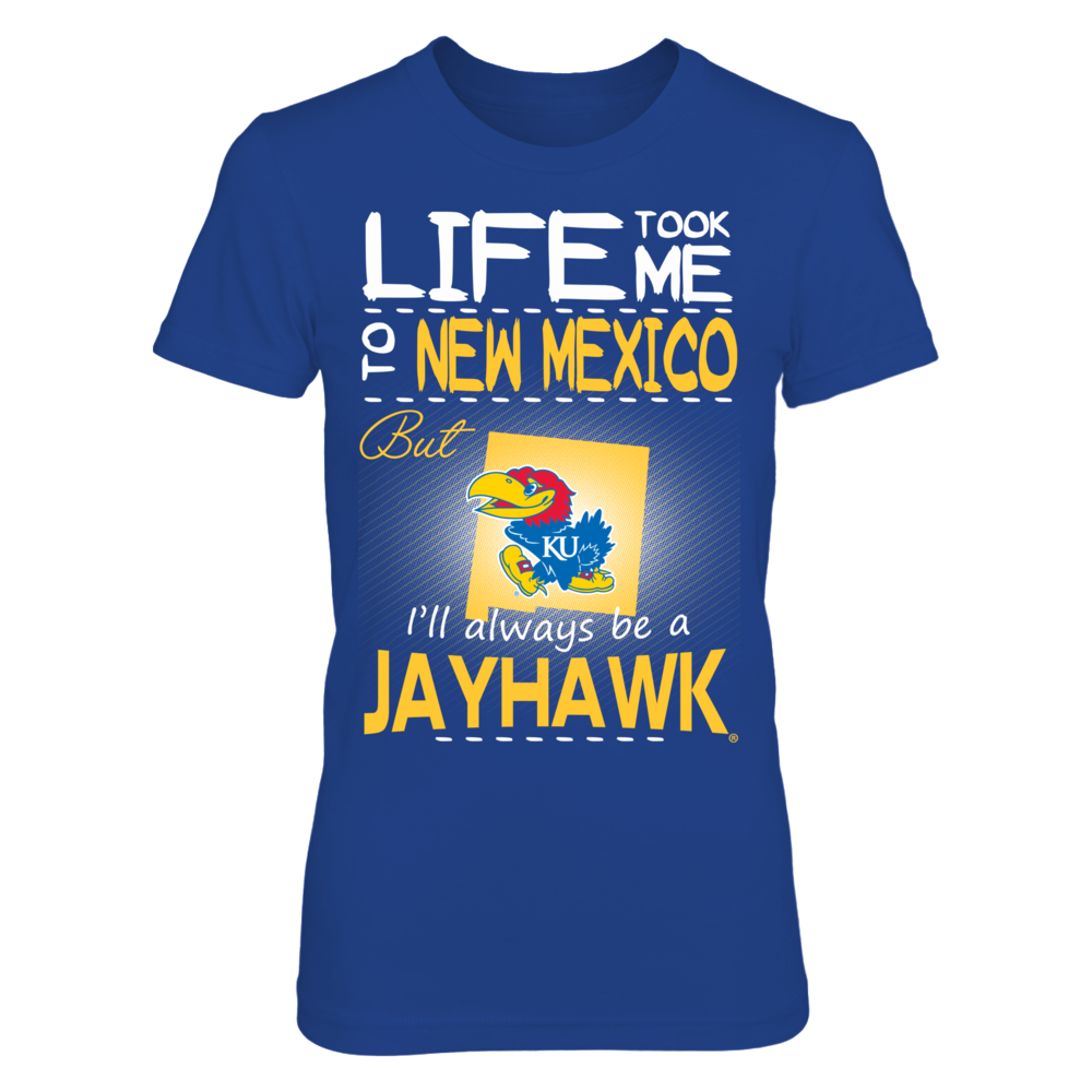 Kansas Jayhawks - Life Took Me To New Mexico Front picture