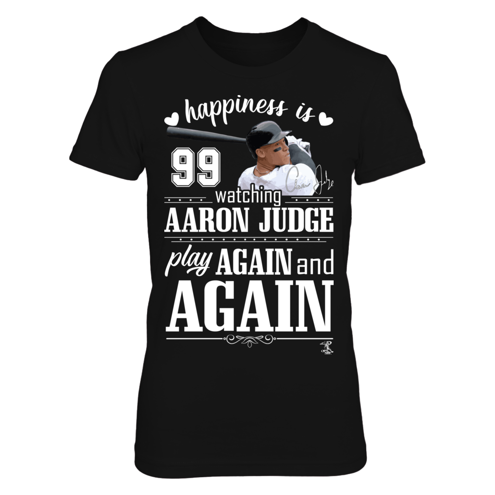 Happiness Is Watching Aaron Judge Play Again And Again Front picture