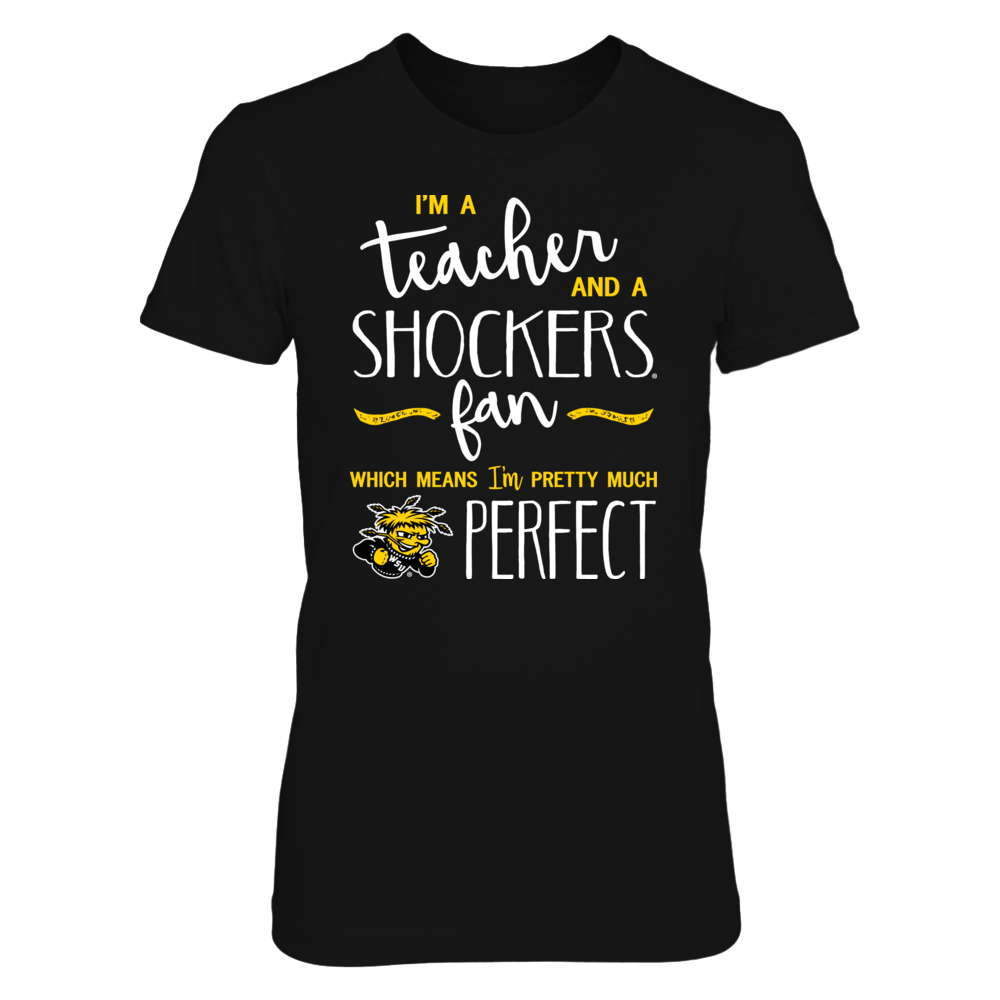 Perfect Teacher Wichita State Shockers Fan T-Shirt | Tank | Hoodie Front picture