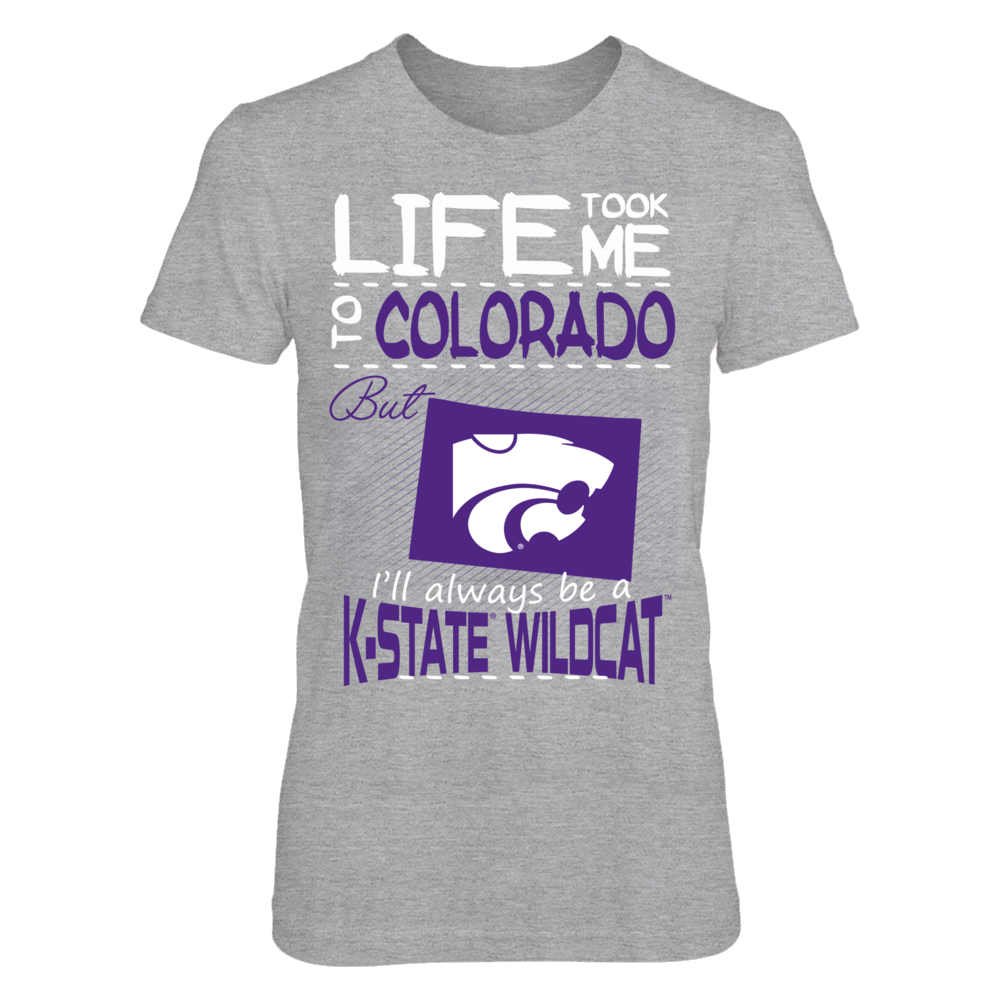 Kansas State Wildcats - Life Took Me To Colorado Front picture