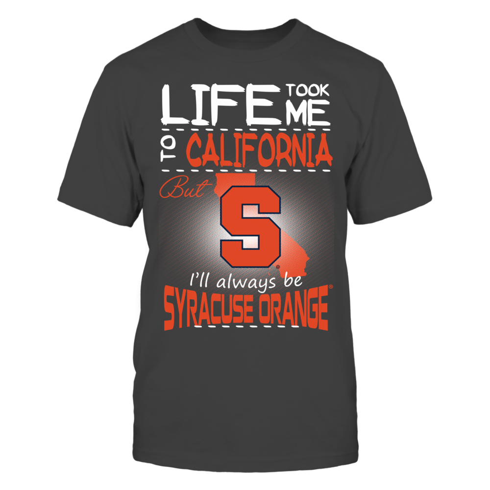 Syracuse Orange - Life Took Me To California Front picture