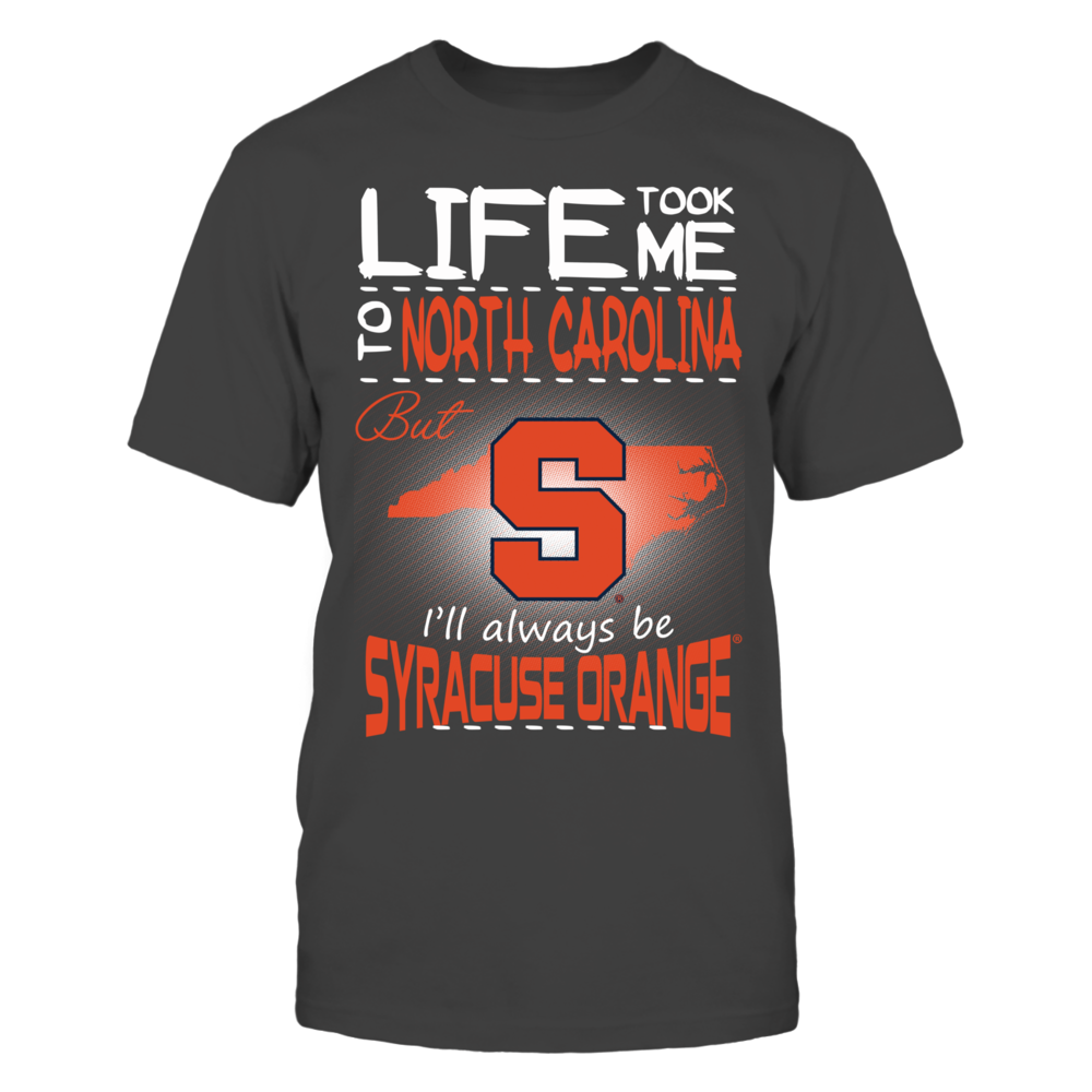 Syracuse Orange - Life Took Me To North Carolina Front picture