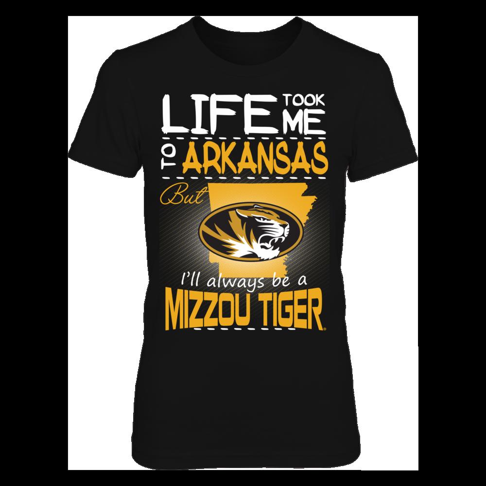 Mizzou Tigers - Life Took Me To Arkansas Front picture