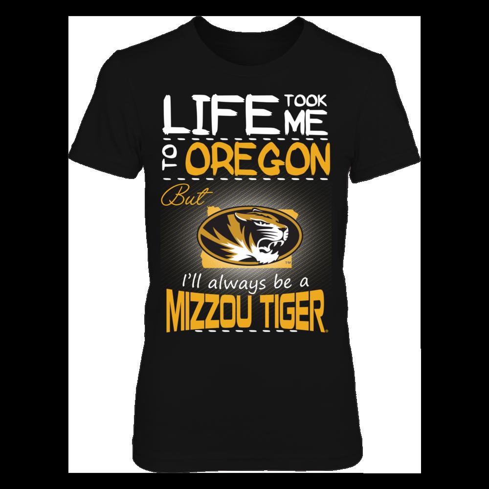 Mizzou Tigers - Life Took Me To Oregon Front picture