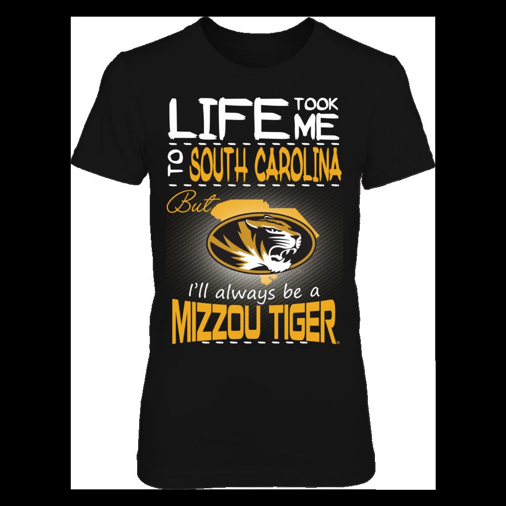 Mizzou Tigers - Life Took Me To South Carolina Front picture