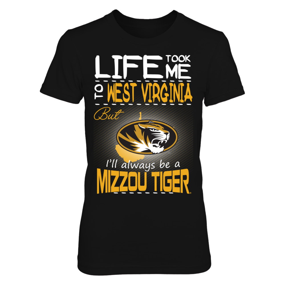 Mizzou Tigers - Life Took Me To West Virginia Front picture