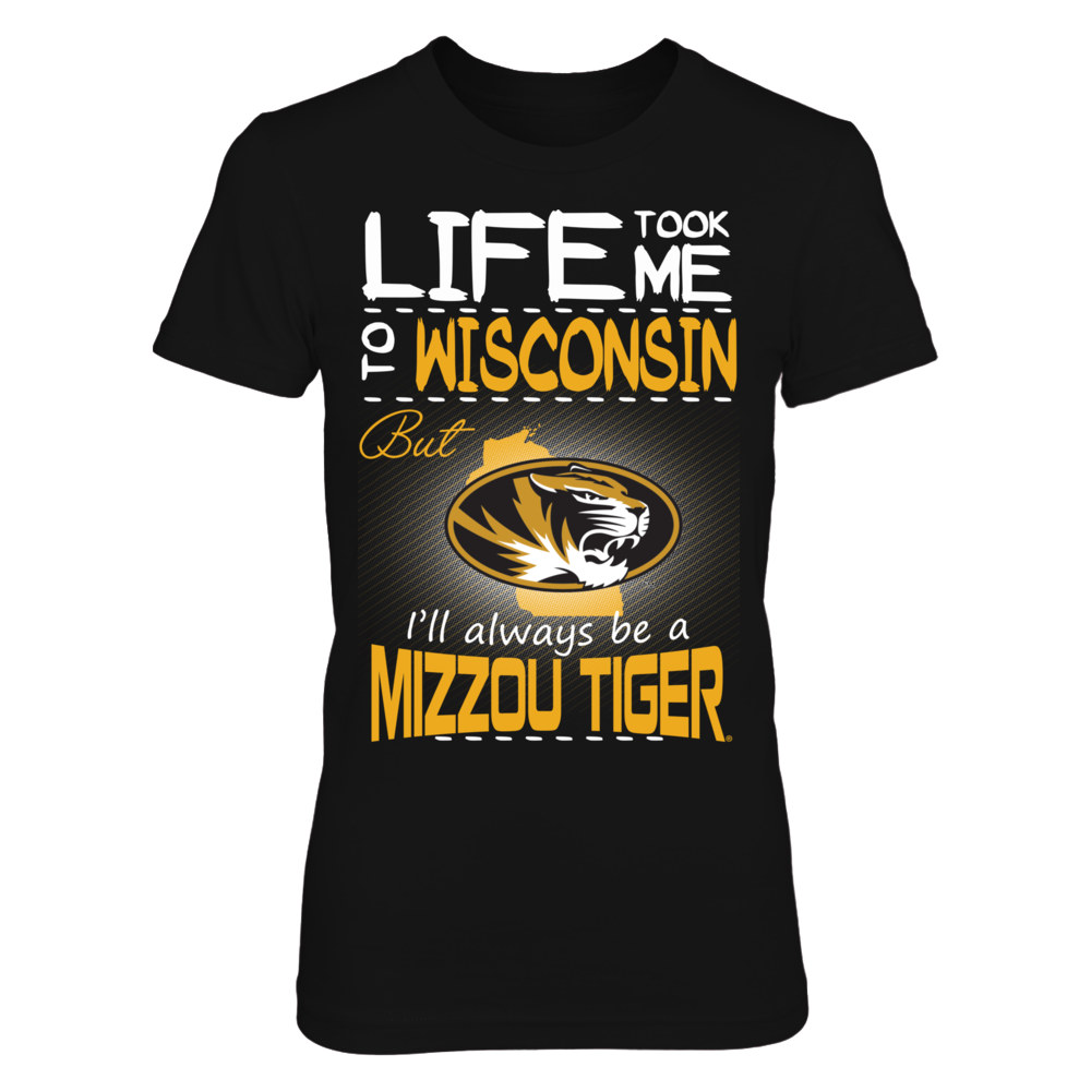 Mizzou Tigers - Life Took Me To Wisconsin Front picture