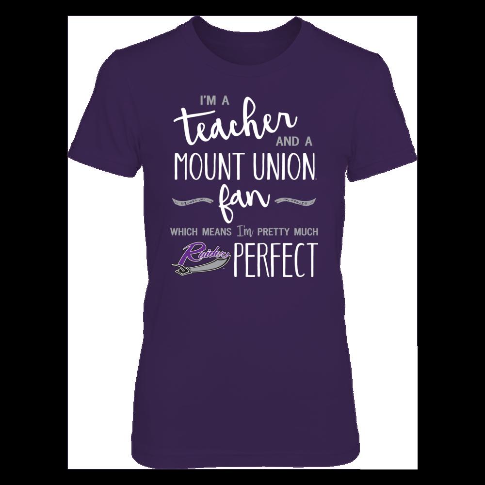Perfect Teacher Mount Union Purple Raiders Fan T-Shirt | Tank | Hoodie Front picture