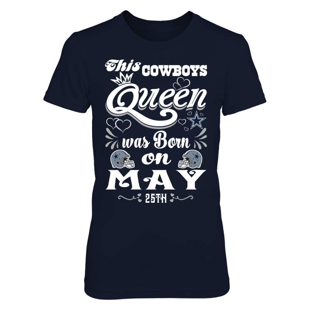 This Cowboys Queen Was Born On May 25th Front picture
