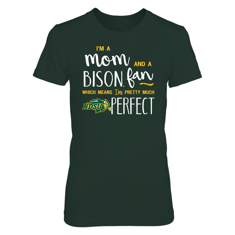 Perfect Mom North Dakota State Bison Fan T-Shirt | Tank | Hoodie Front picture
