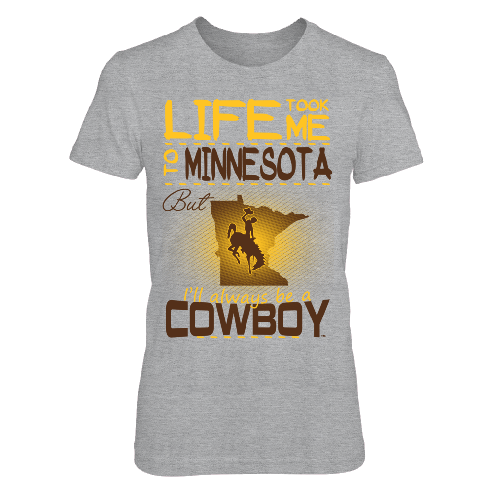 Wyoming Cowboys - Life Took Me To Minnesota Front picture