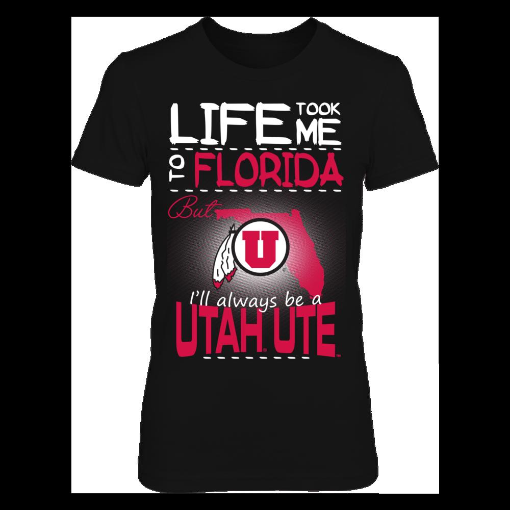 Utah Utes - Life Took Me To Florida Front picture