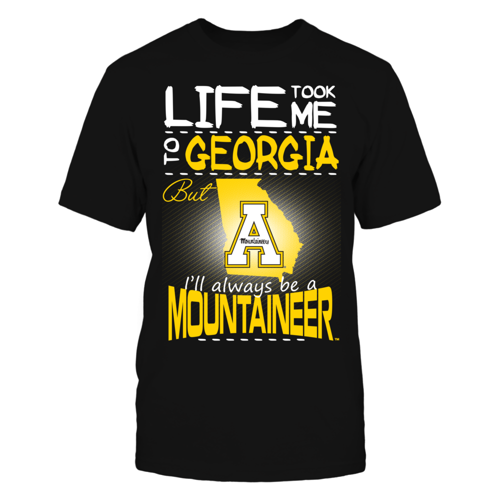 Appalachian State Mountaineers - Life Took Me To Georgia Front picture