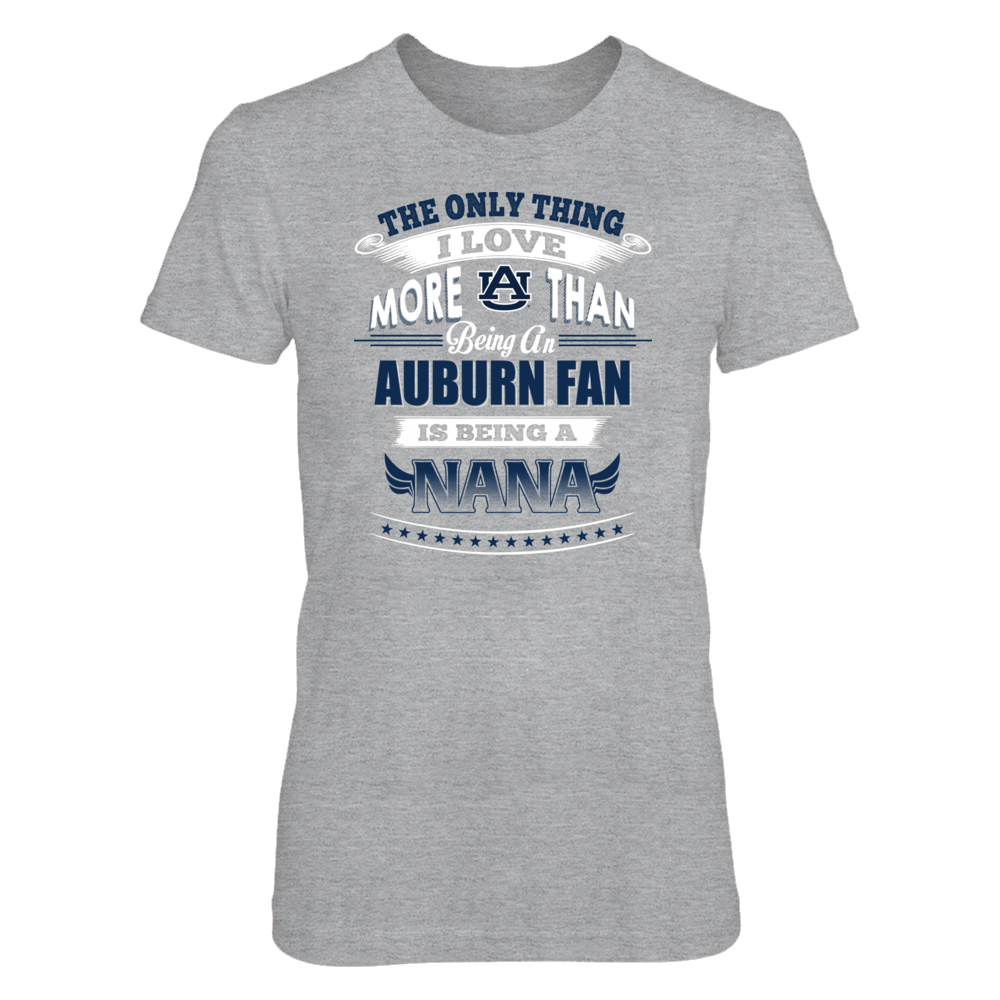 Auburn Tigers - Only Thing I Love More Being A Nana Front picture