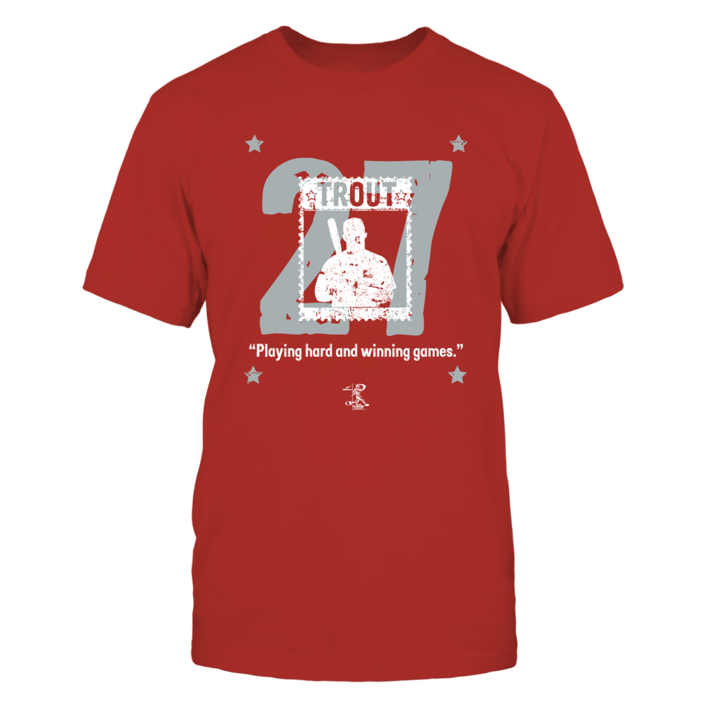 "Mike Trout #27, ""Playing hard and winning games"" quote baseball. Distressed grunge style t-shirt. Front picture"
