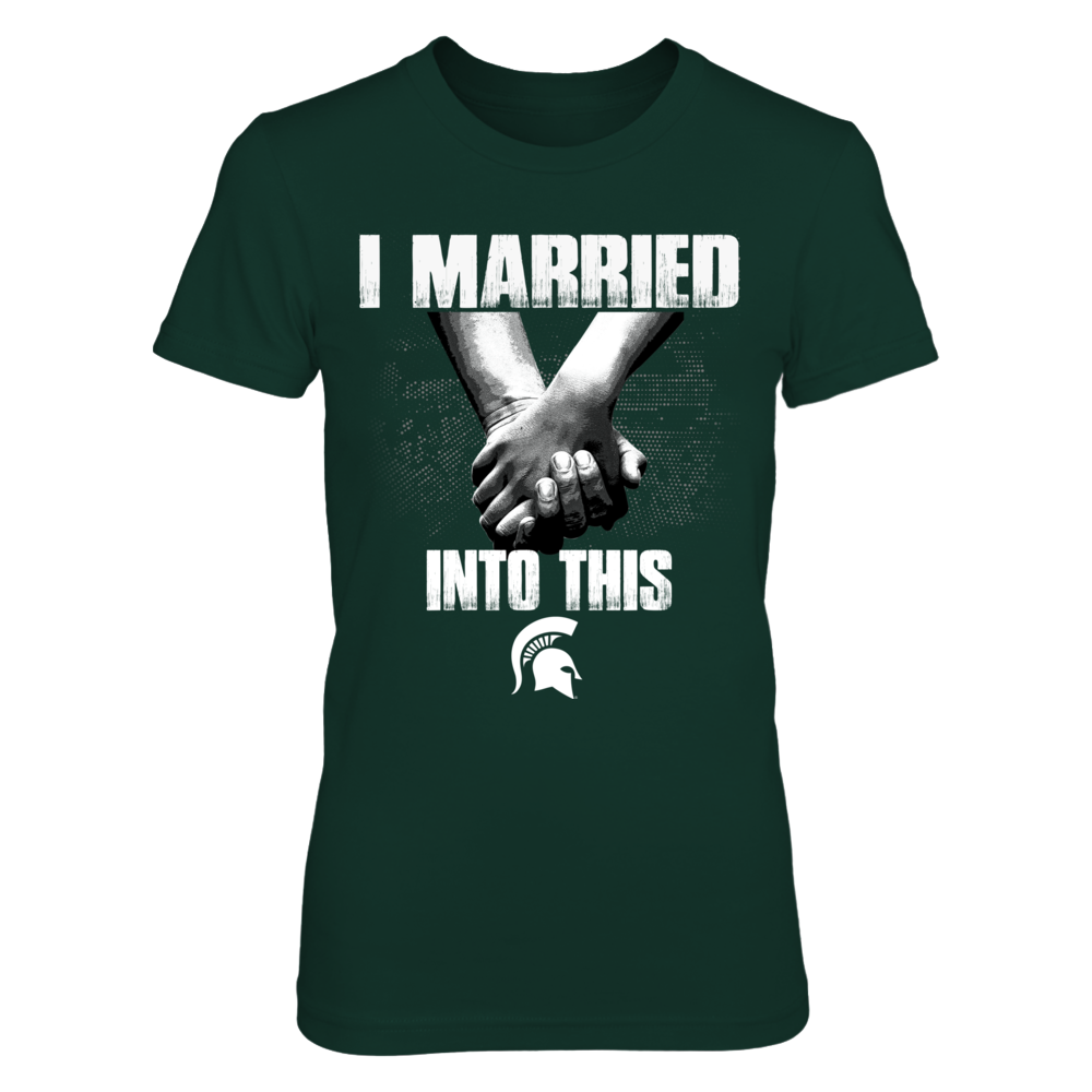Michigan State Spartans - Married Into This - Hand In Hand Front picture