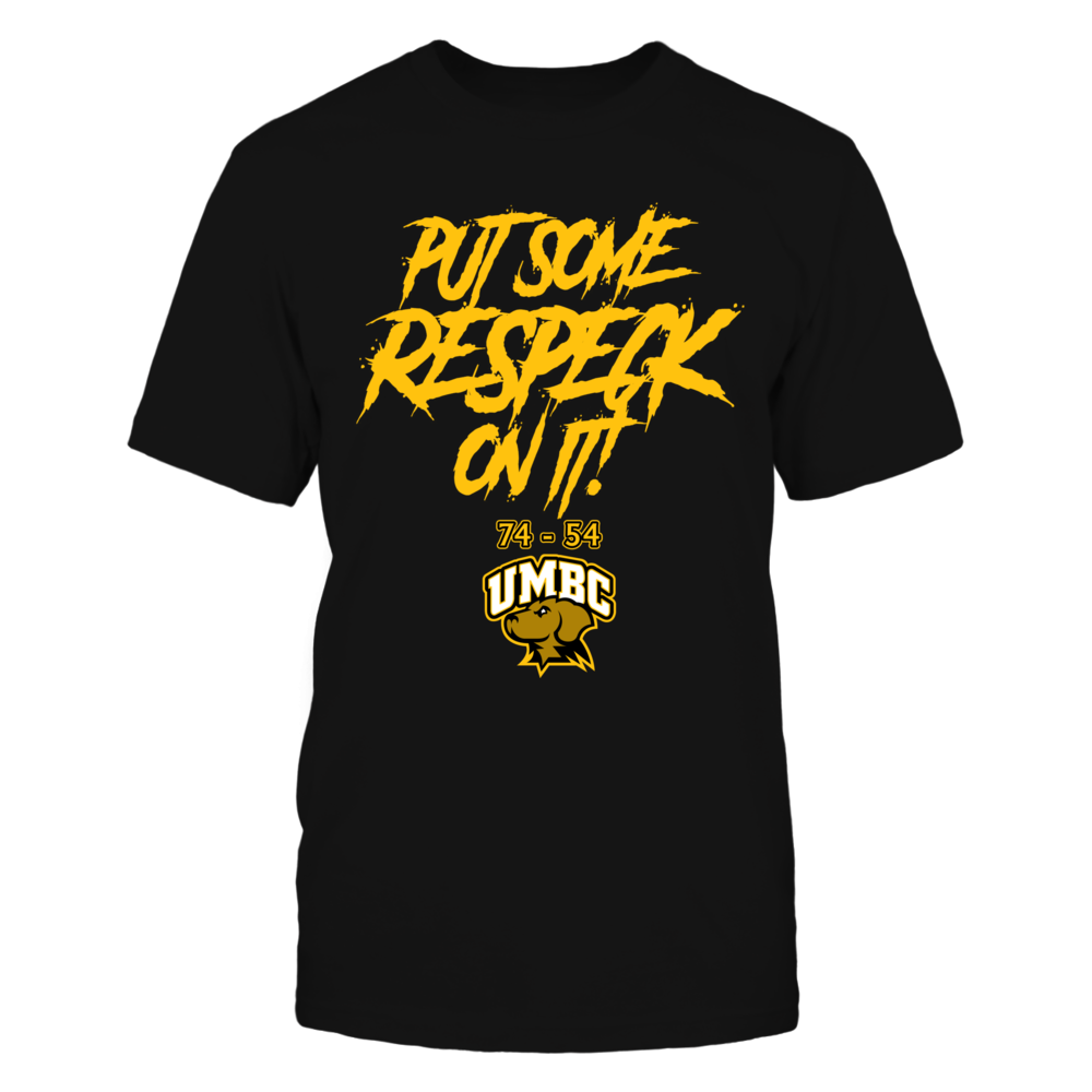 UMBC Retrievers - Put Some Respeck On It Front picture