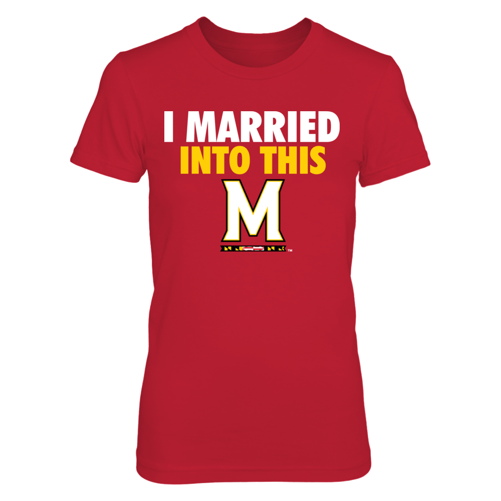 Married Into This - Maryland Terrapins Front picture