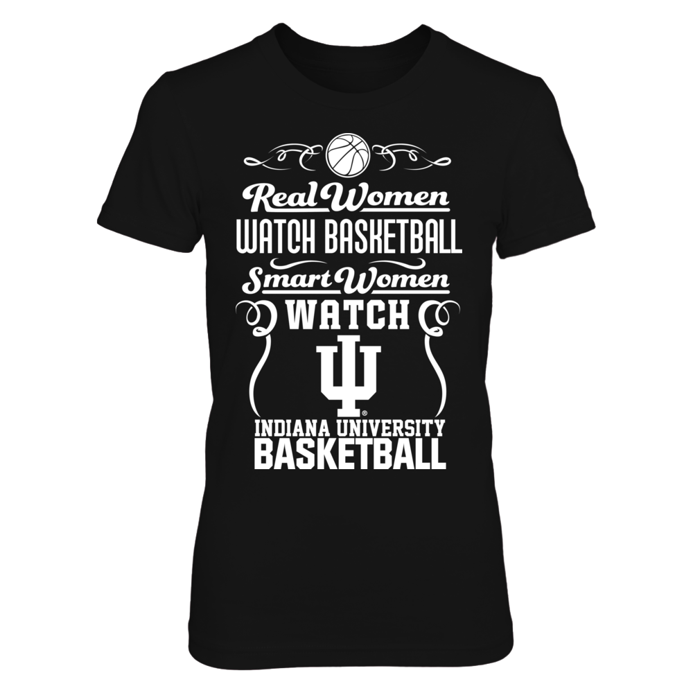 Indiana Hoosiers - Real Women Love Basketball Front picture