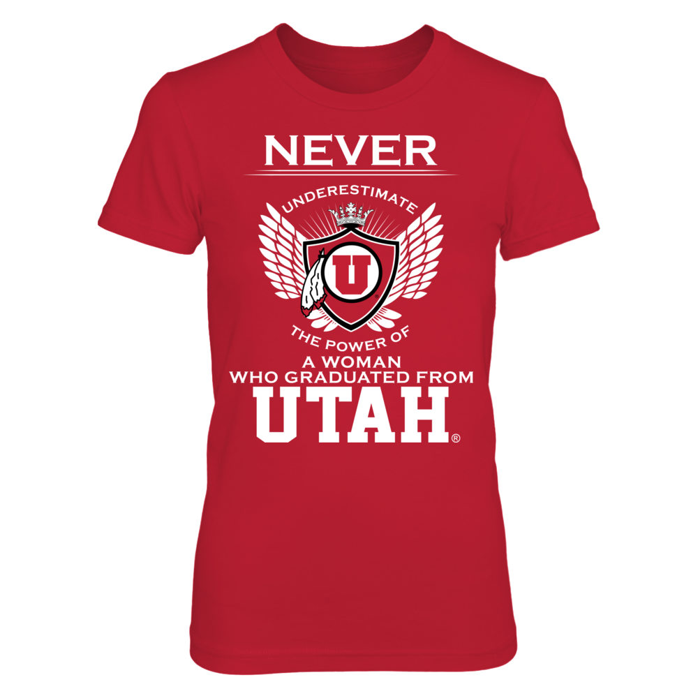 Never Underestimate A Woman -  Utah Utes Front picture