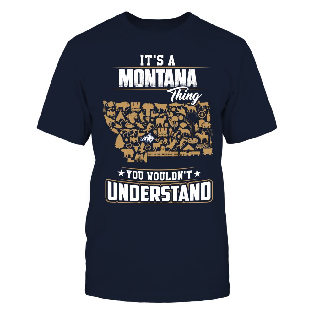 Montana State Bobcats - It's A State Thing Front picture