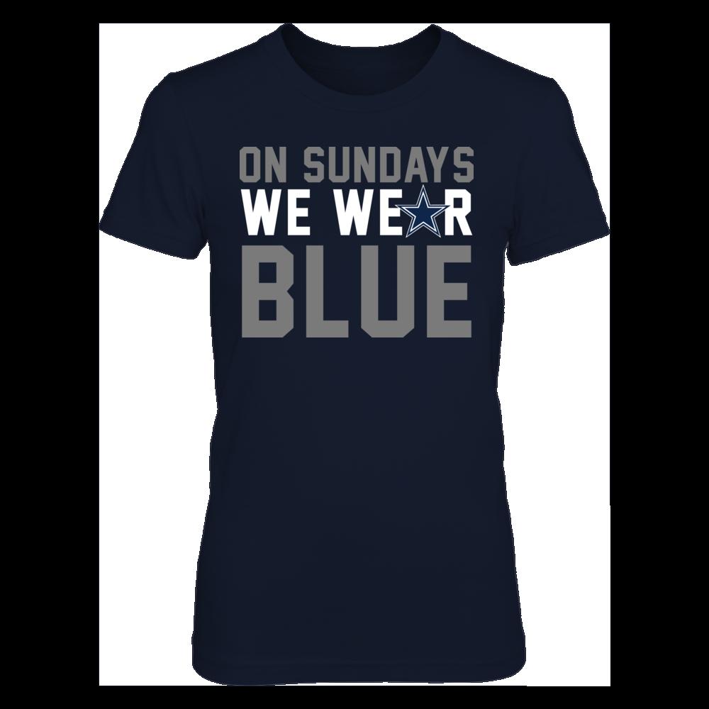 On Sundays We Wear Blue - A Dallas Cowboys Fan - Ultimate Fan Front picture