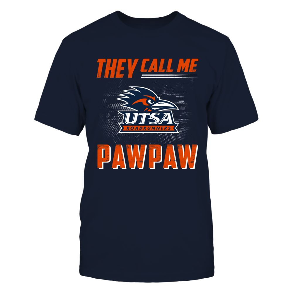 UTSA Roadrunners - They call me PawPaw Front picture