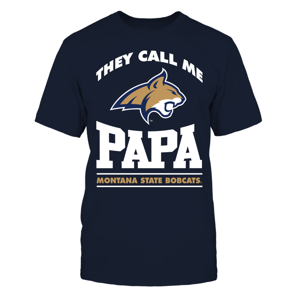 Montana State Bobcats - They Call Me Papa Front picture