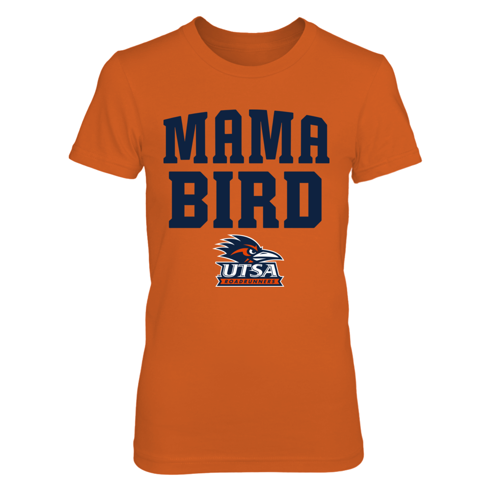 UTSA Roadrunners - Mama Bird - Orange Shirt Front picture