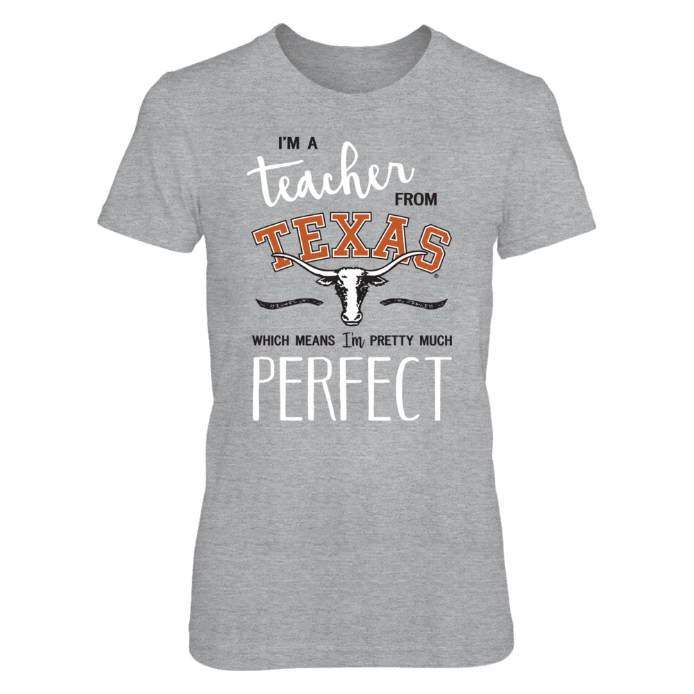 Perfect Teacher From Texas - UT Longhorns T Shirt / Tank Front picture
